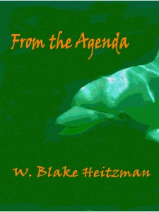 From the Agenda is a fantasy about dolphin-like creatures on another planet.