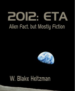 2012: ETA, Alien Fact but Mostly Fiction